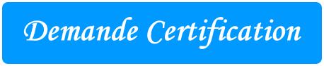 Demande certification
